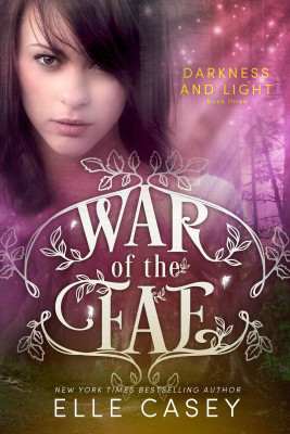 Darkness & Light (War of the Fae Book 3)
