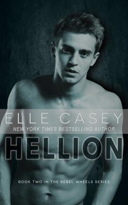 Hellion (Rebel Wheels Book 2)