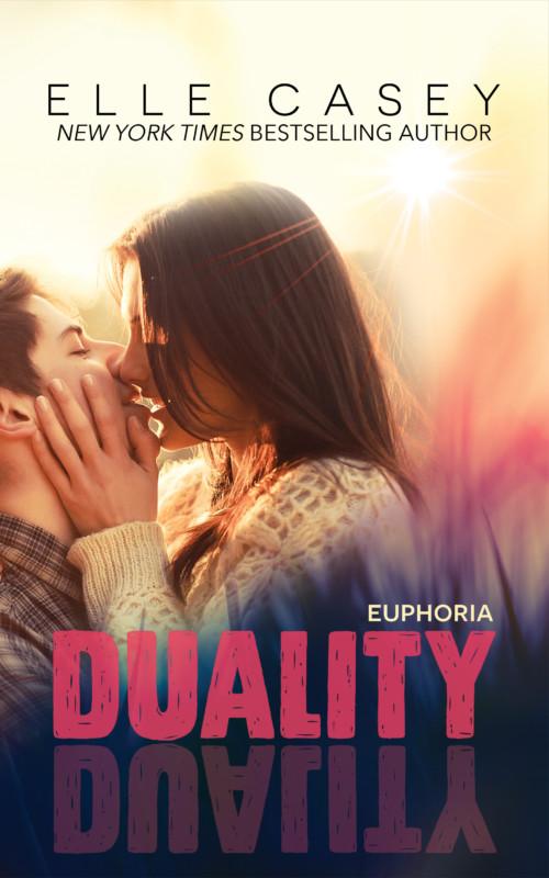 Euphoria (Duality Book 2)
