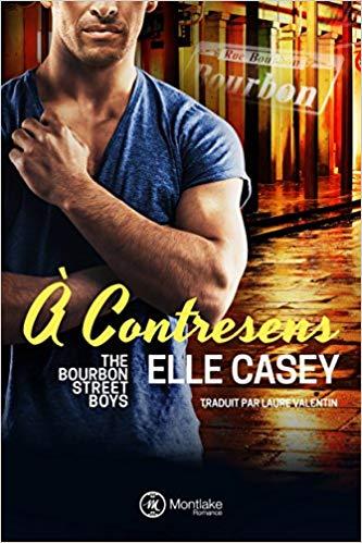 A contresens (The Bourbon Street Boys t. 4)